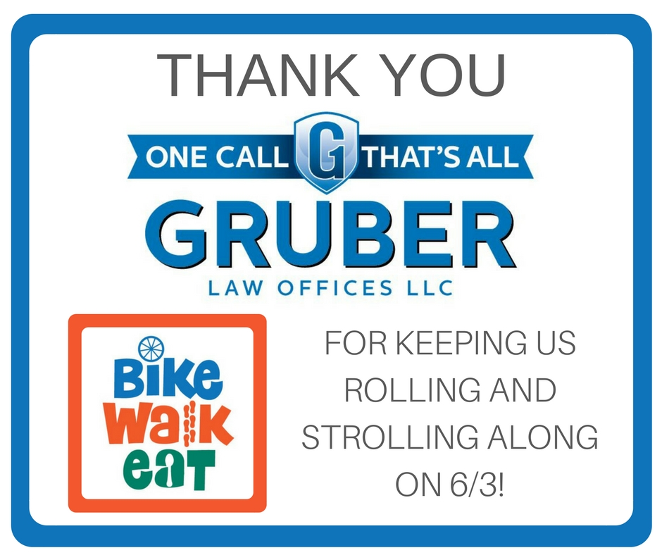 Thank you Gruber Law Offices for keeping us rolling and strolling along on 6/3!
